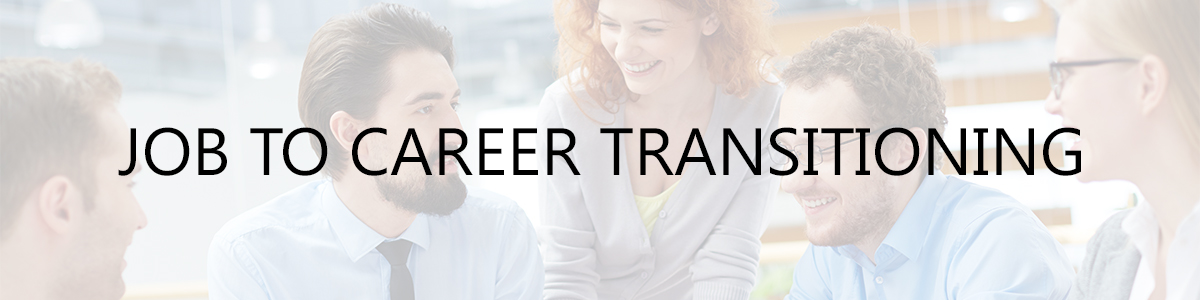 Job to Career Transitioning