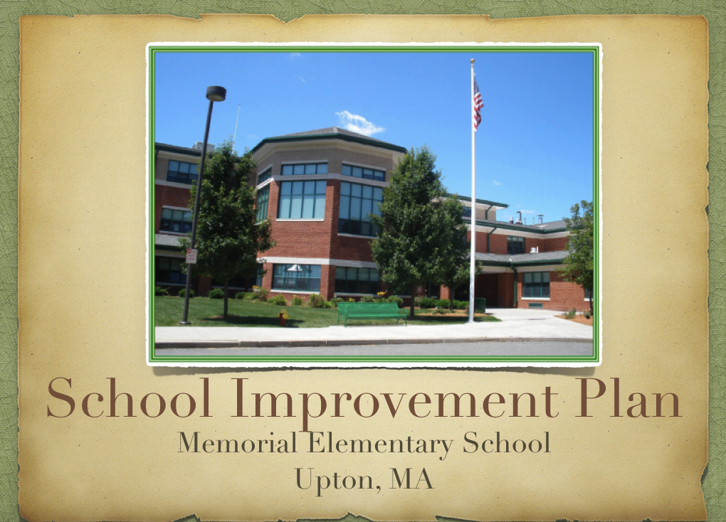 Memorial School Improvement Plan