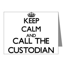 Keep Calm and Call the Custodian picture