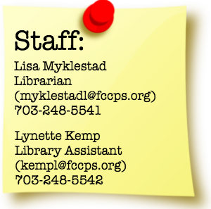 "Post it note that says ""Staff: Lisa Myklestad Librarian (myklestadl@fccps.org) 703-248-5541. Lynette Kemp Library Assistant (kempl@fccps.org) 703-248-5542."""