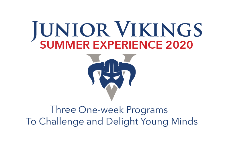Junior Vikings Summer Experience 2020: Three one-week programs to challenge and delight young minds