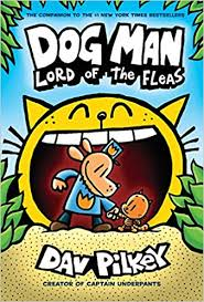 Dog Man: Lord of the Fleas Book Cover