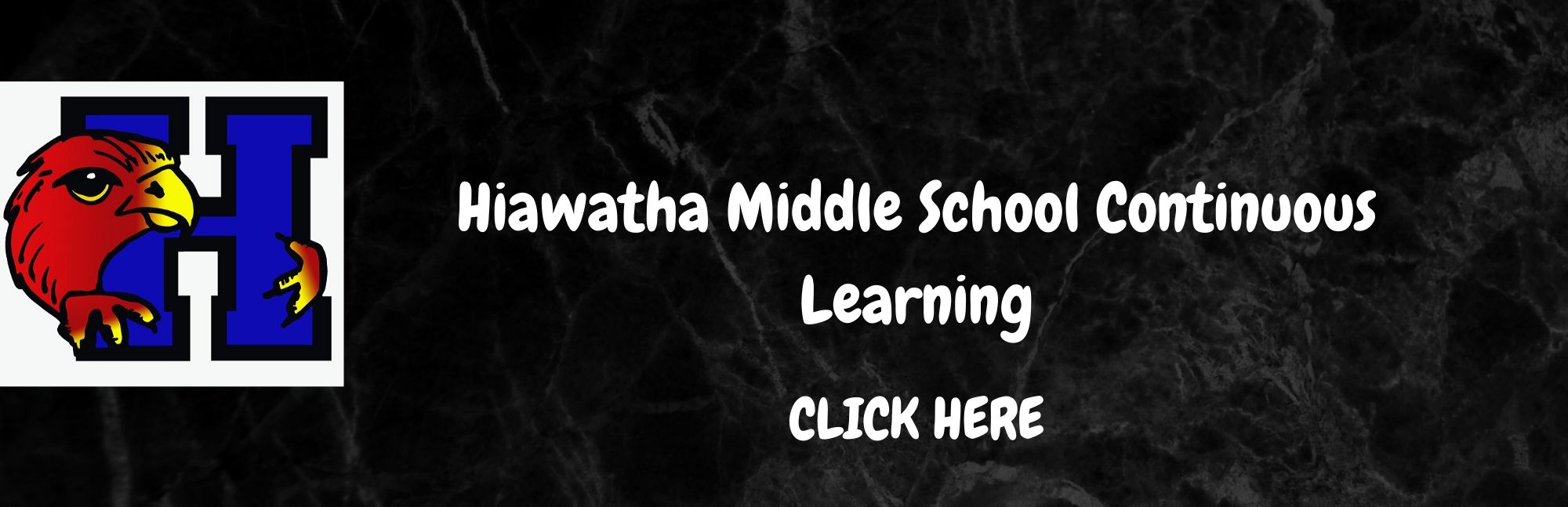 Hiawatha MIddle School Continuous Learning Resources