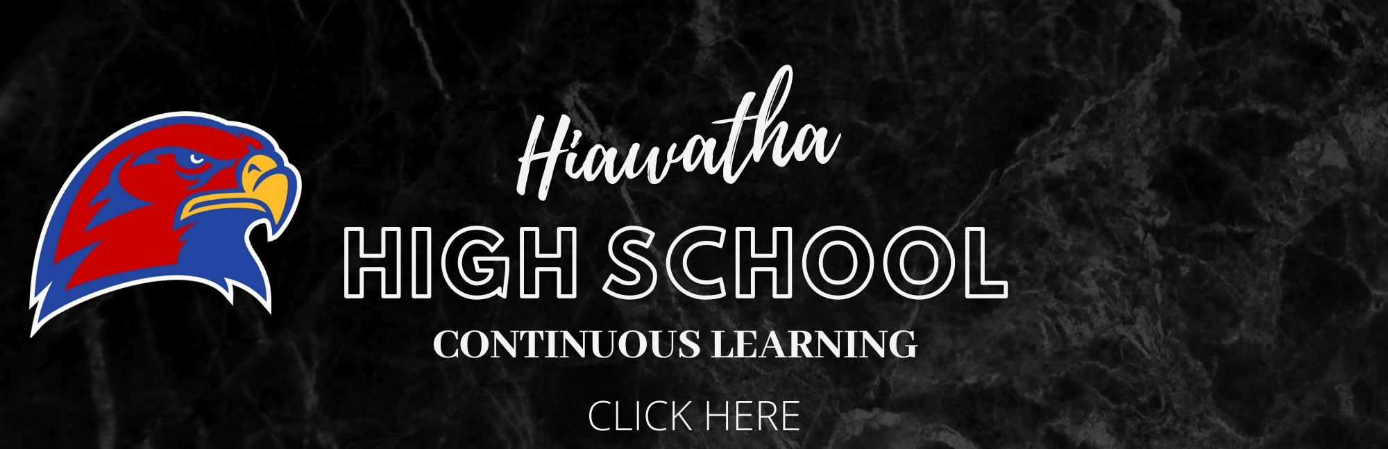 Hiawatha High School Continuous Learning