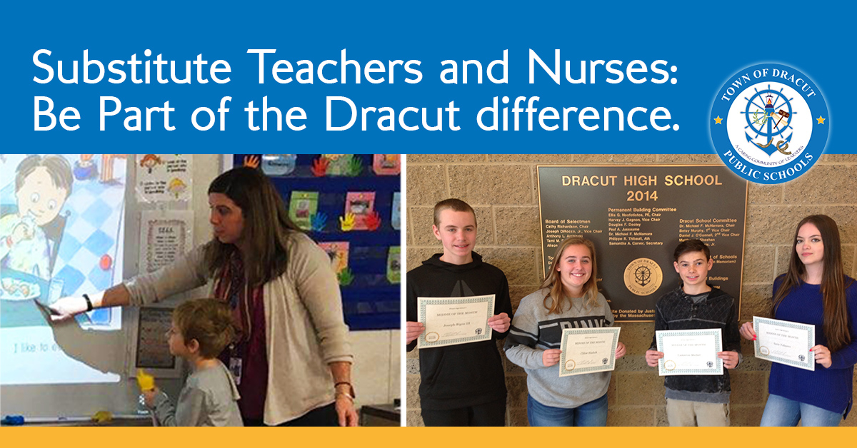 Substitute Teachers and Nurses: Be Part of the Dracut difference