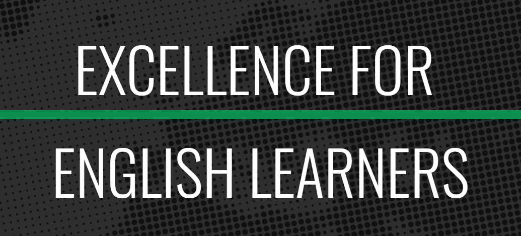 Excellence for English Language Learners