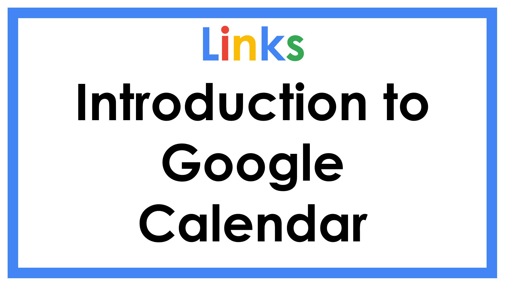 Introduction to Google Calendar