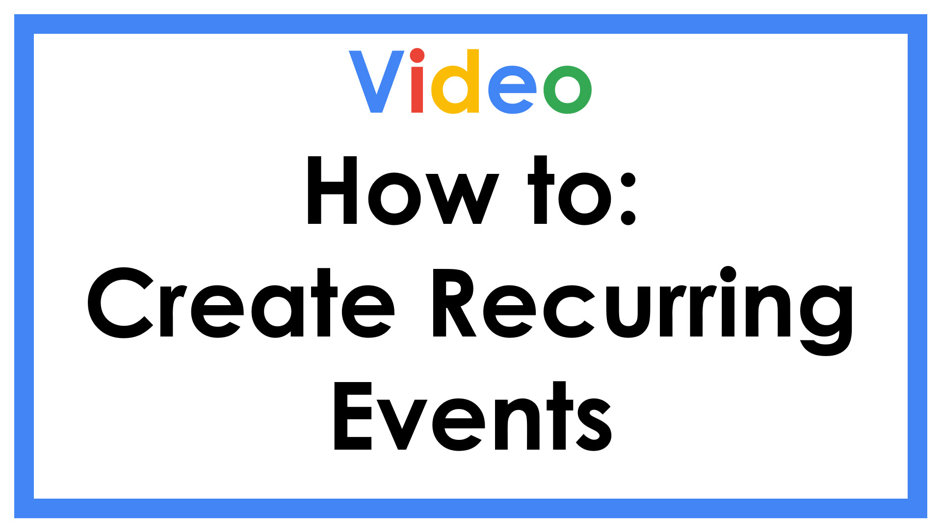 How to Create Recurring Events