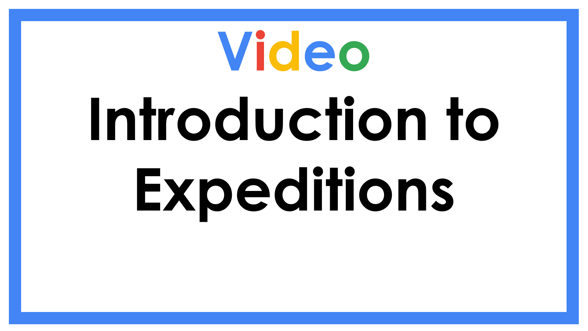Introduction to Expeditions