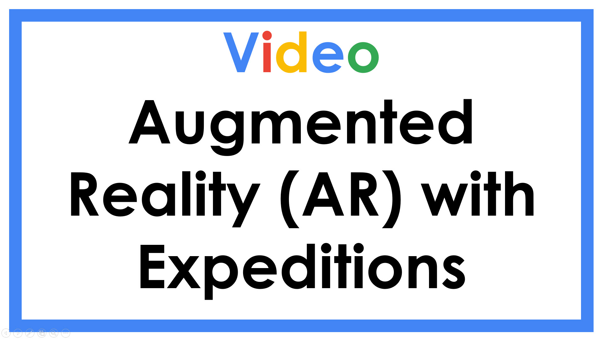 Augmented Reality with Expeditions