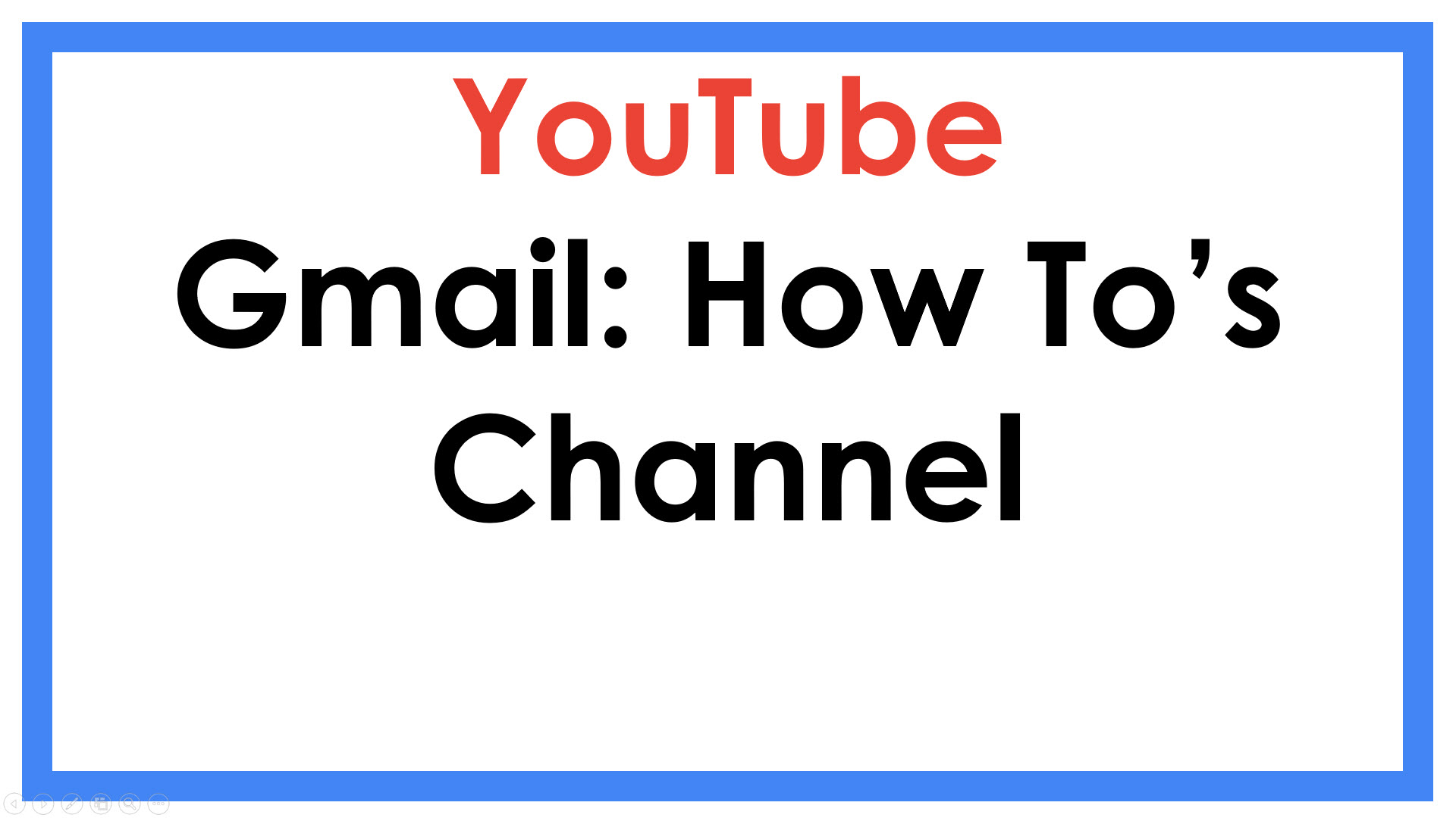 Gmail YouTube Channel