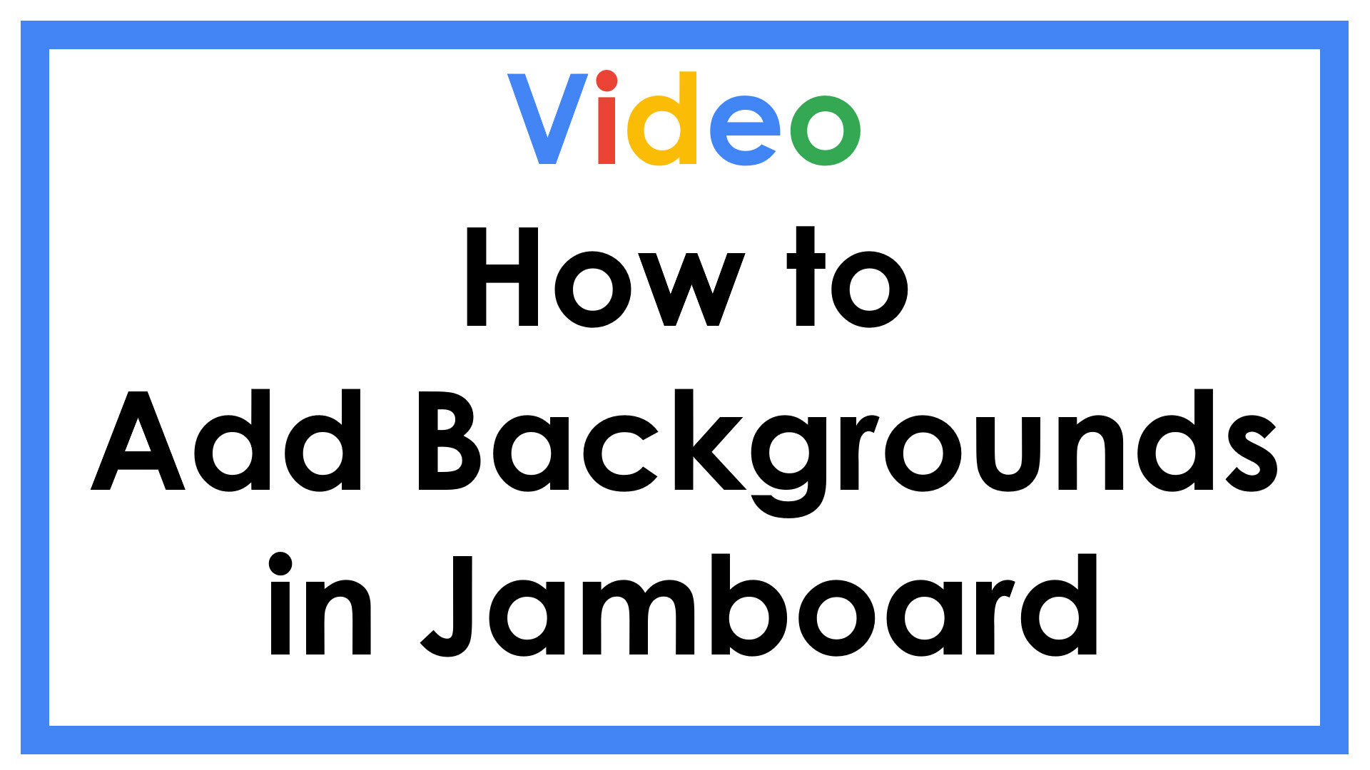 Adding Backgrounds in Jamboard
