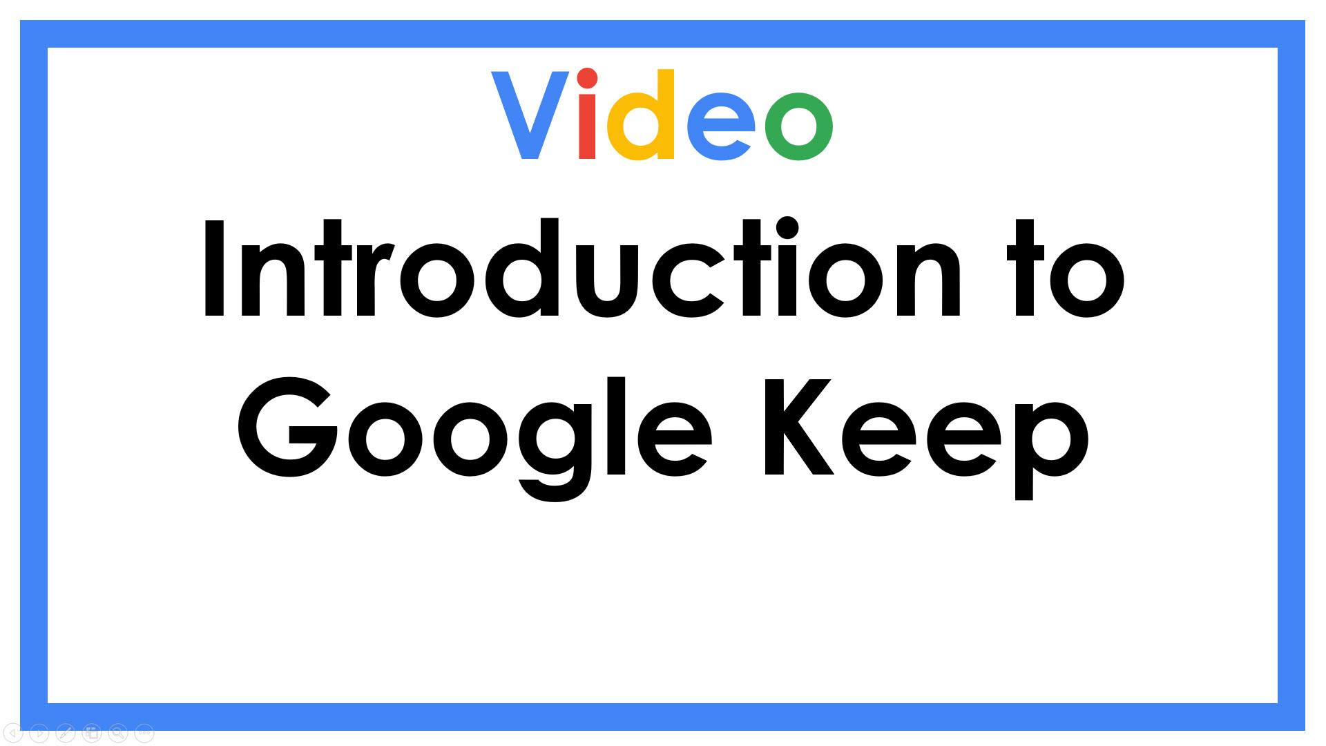 Introduction to Google Keep