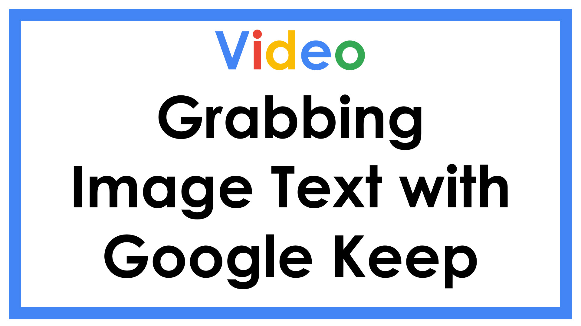 Grabbing image text with Google Keep
