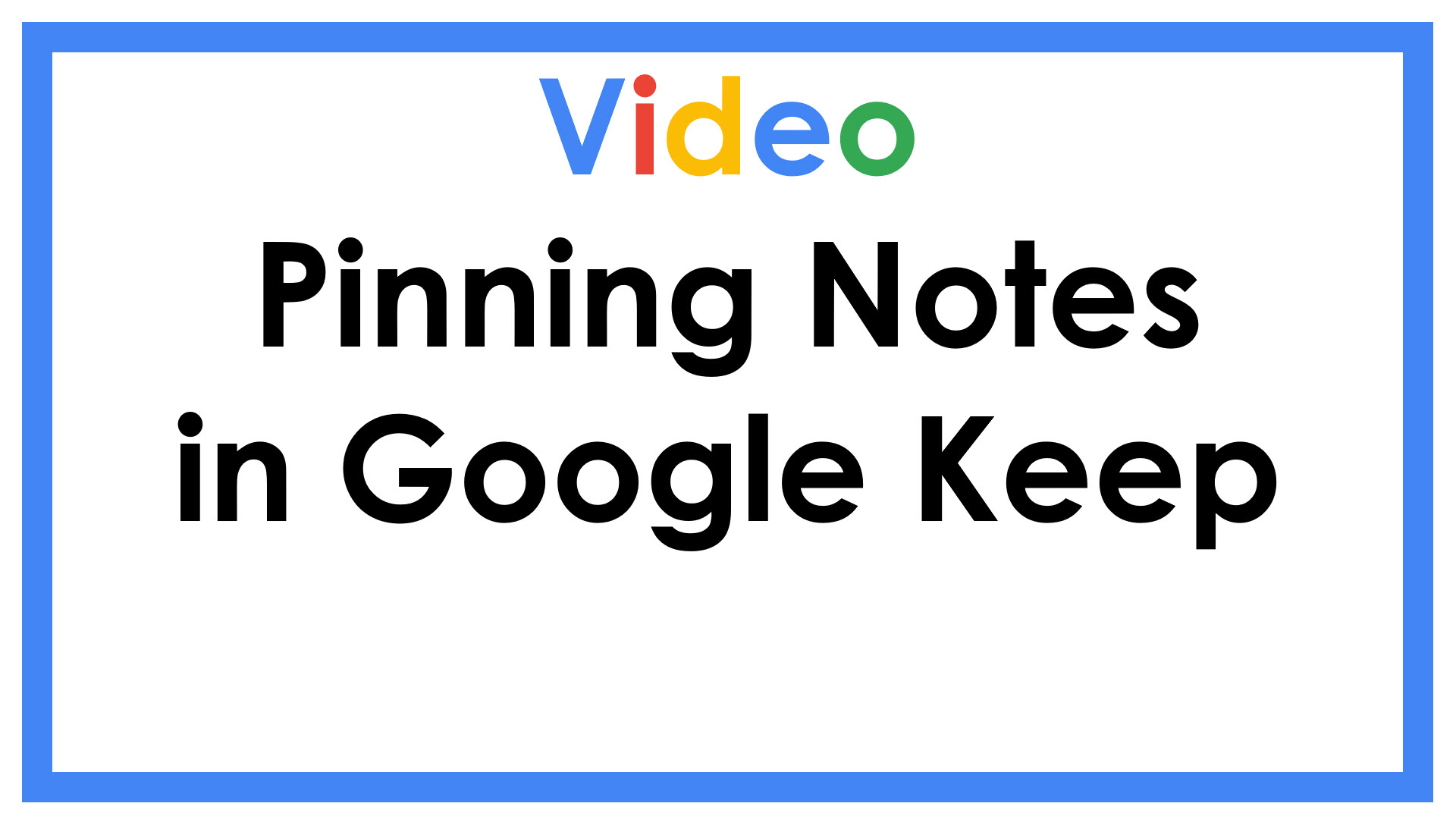 Pinning Notes in Google Keep