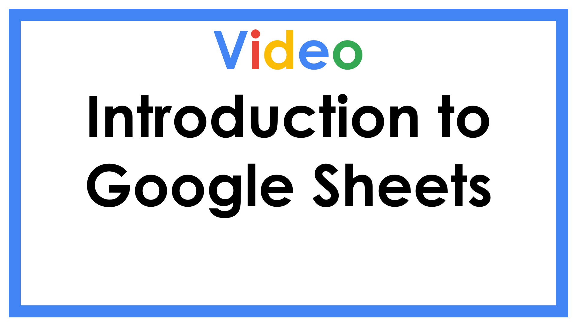 Introduction to Google Sheets
