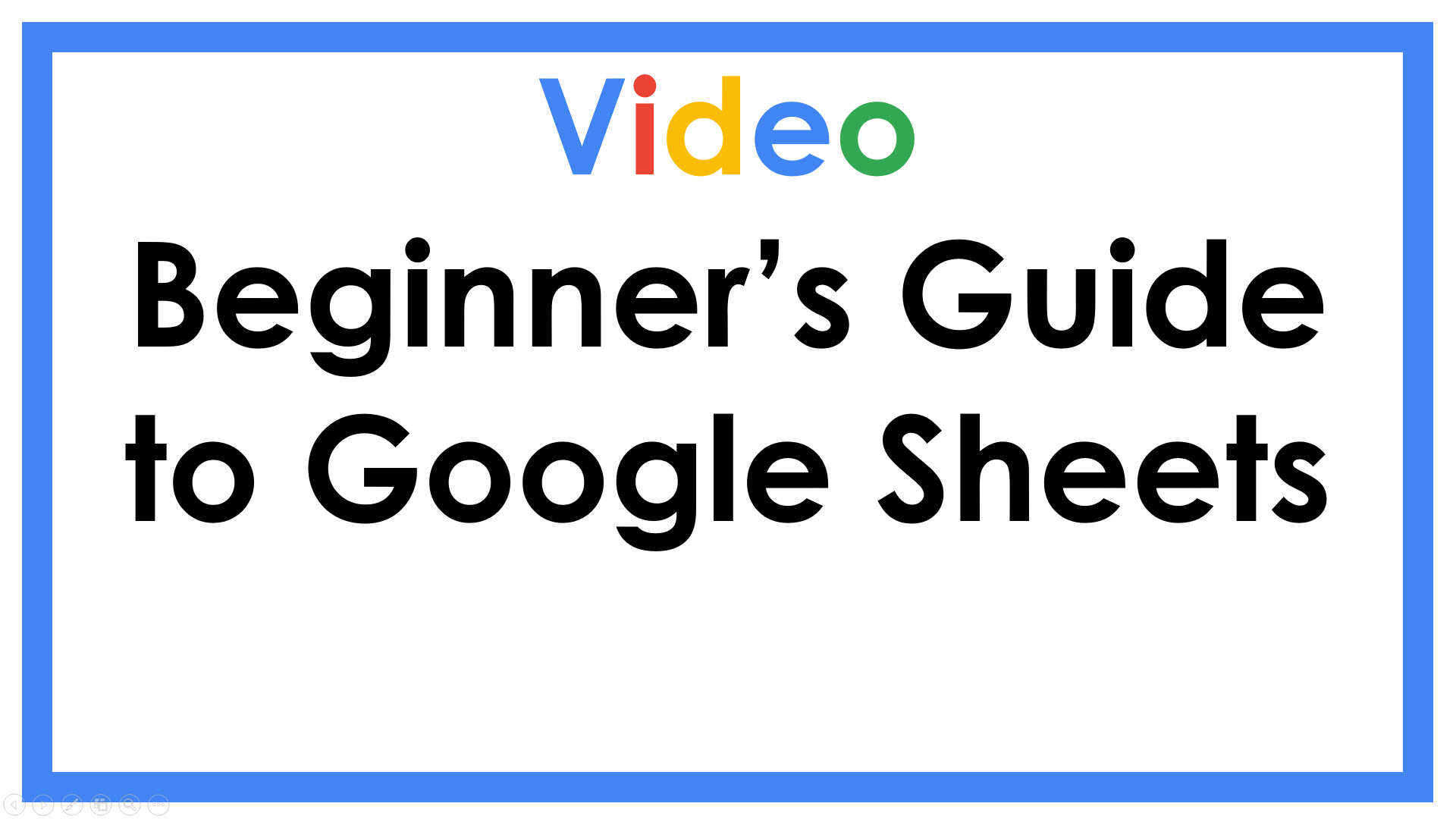 Beginner's Guide to Google Sheets
