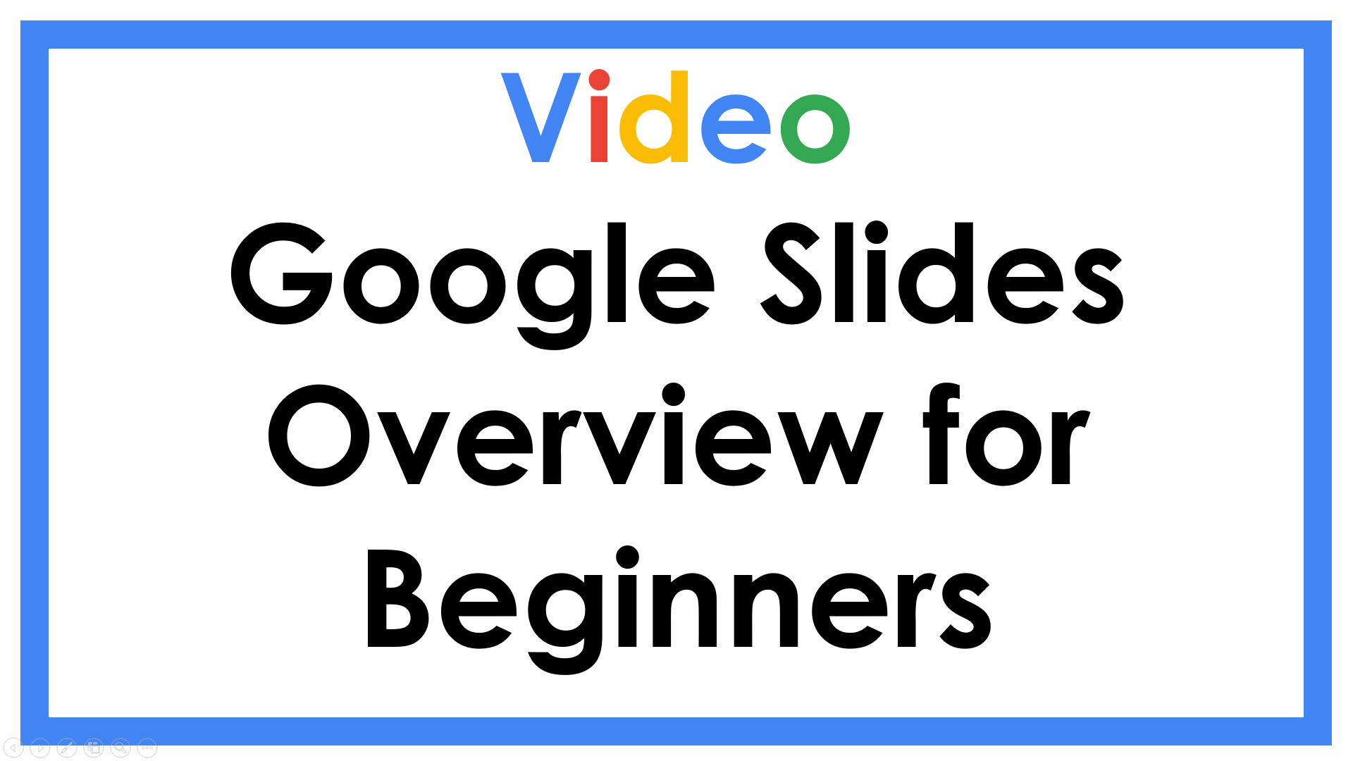 Google Slides overview for beginners