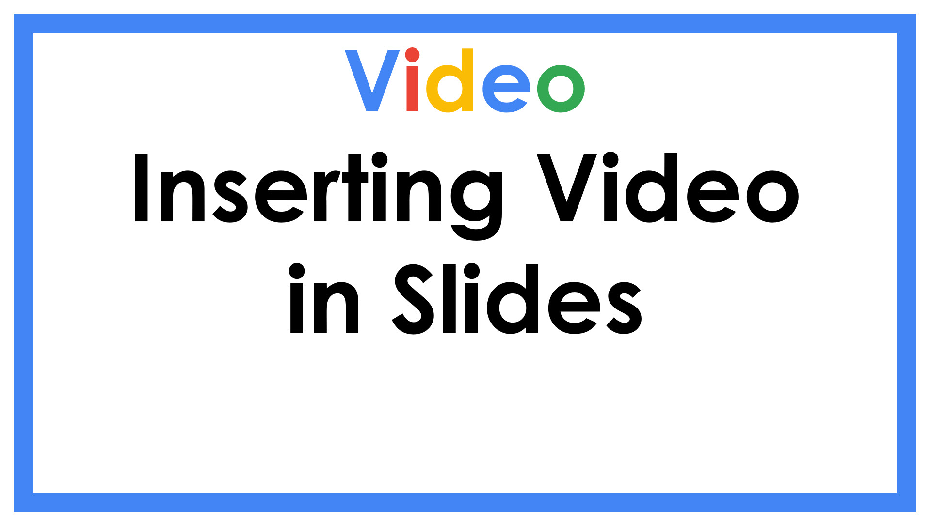 Inserting Video in Slides