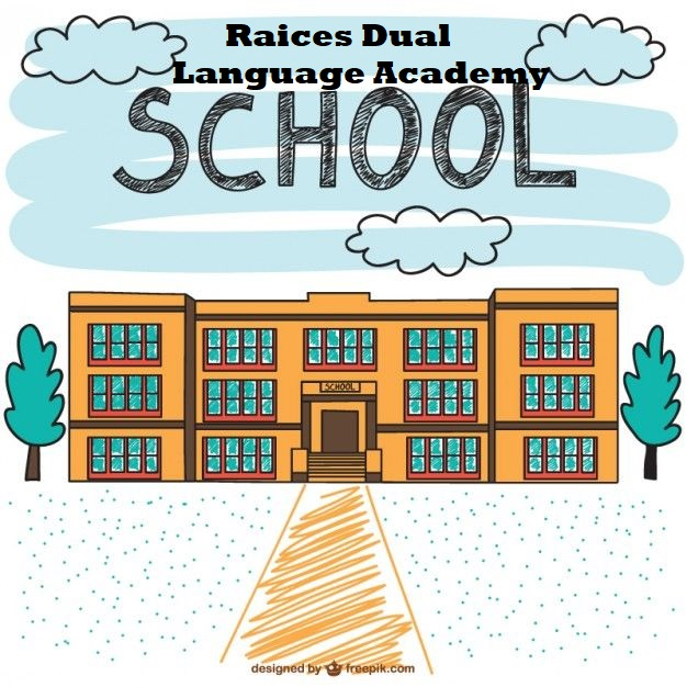 Raices Dual Language Academy