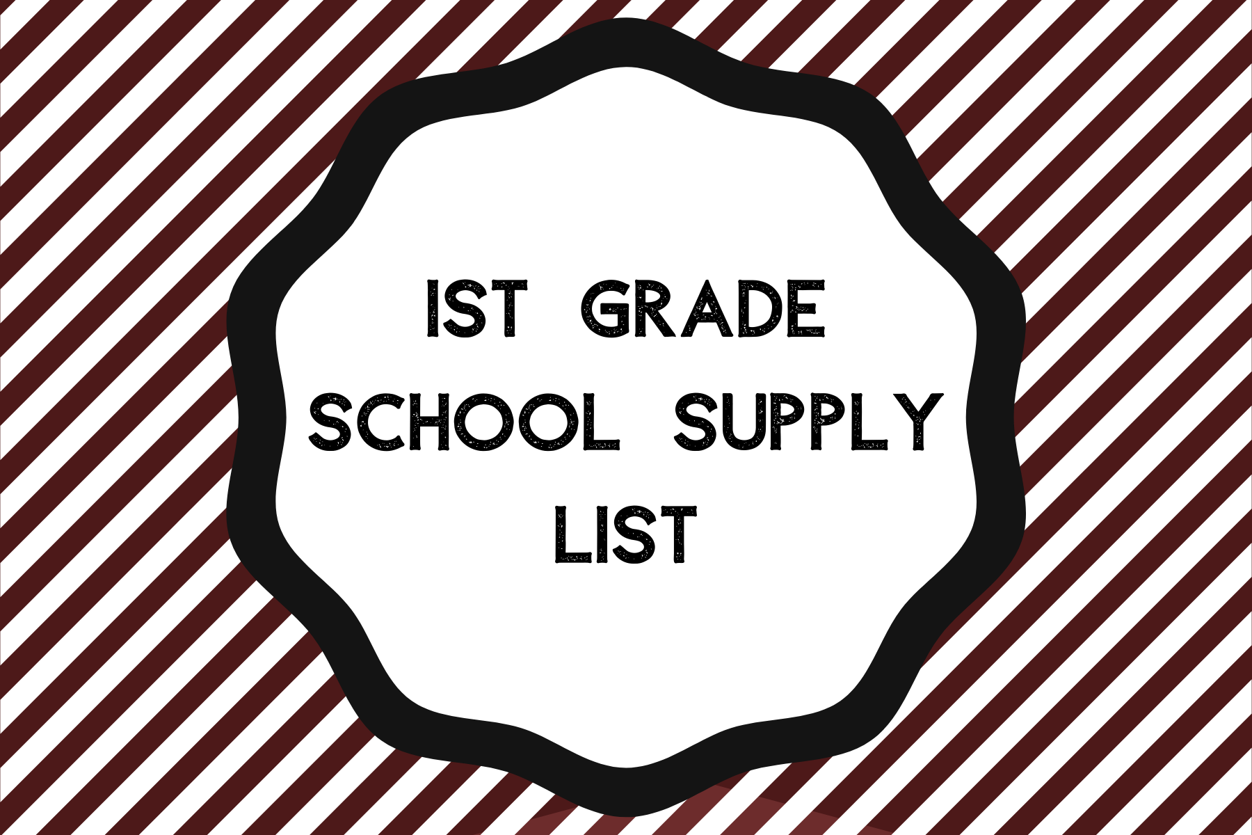 1st grade supply list