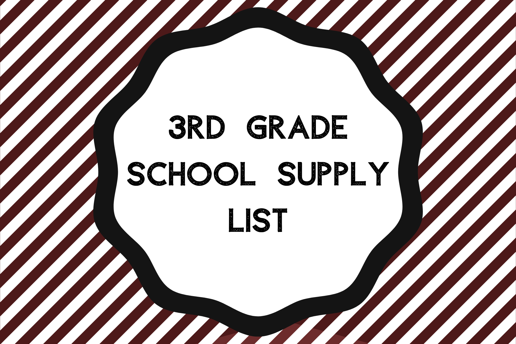 3rd Grade Supply List