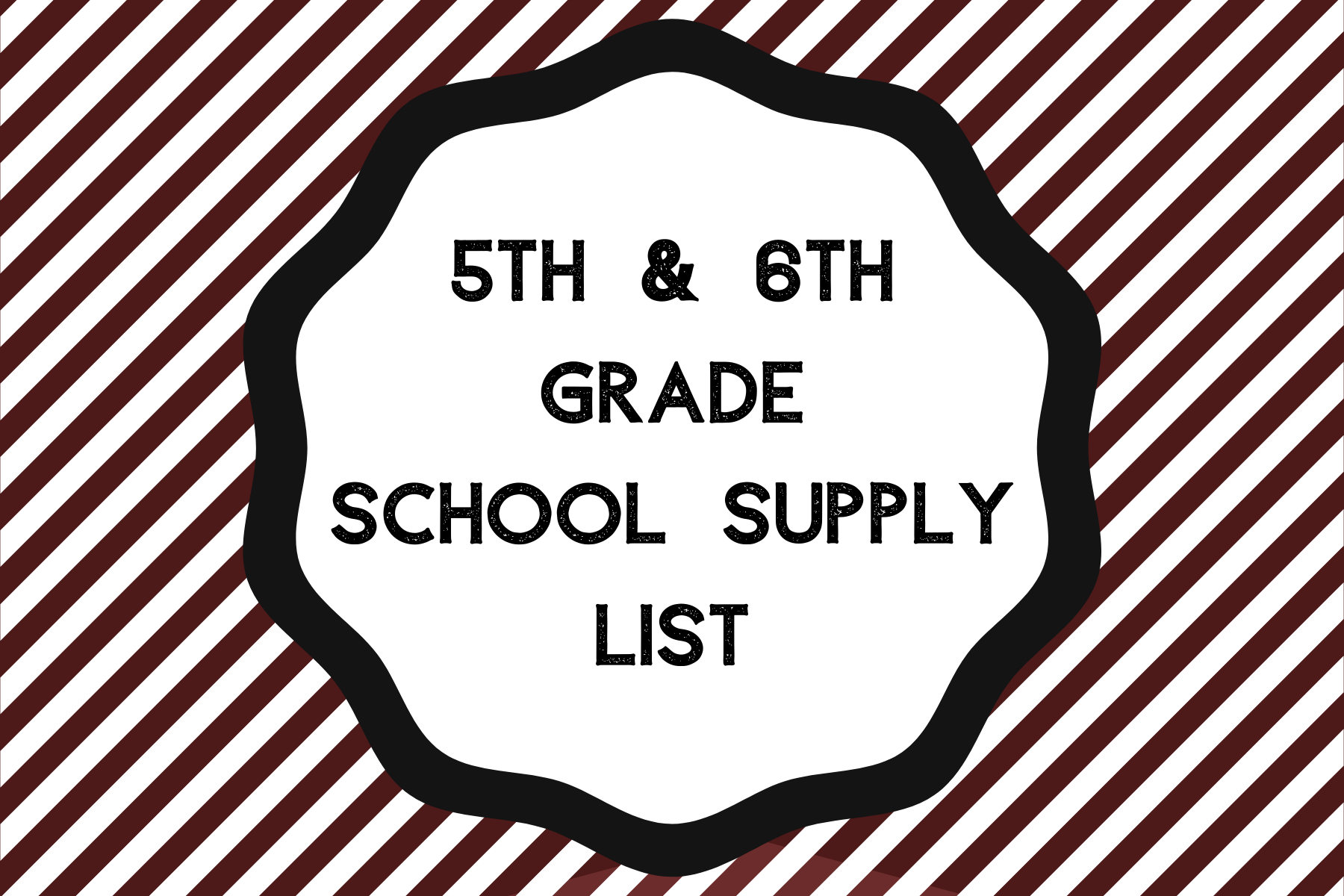 5th & 6th Grade Supply List