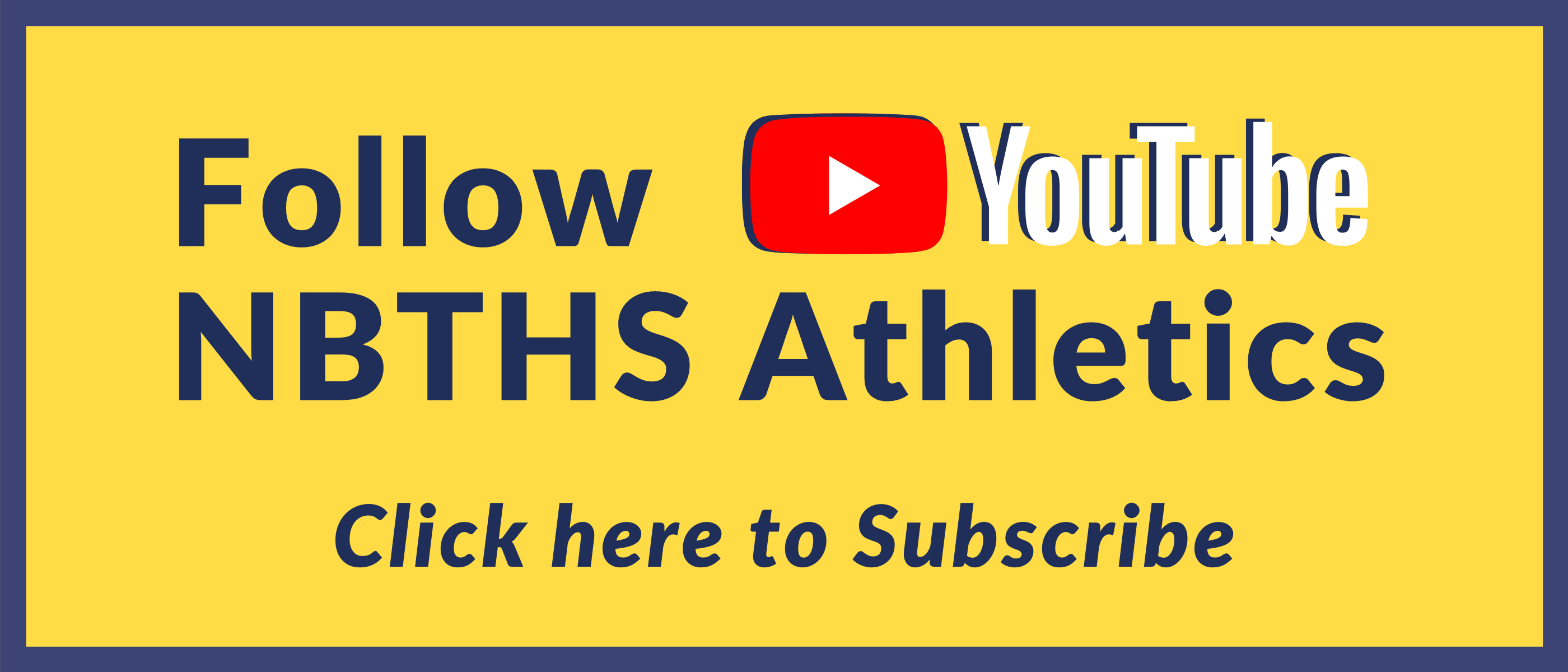 Subscribe to NBTHS Athletics on Youtube!