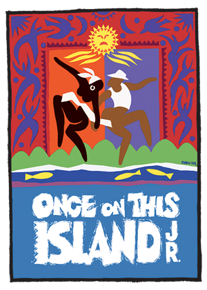 Once on this Island Jr poster