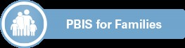 PBIS for families