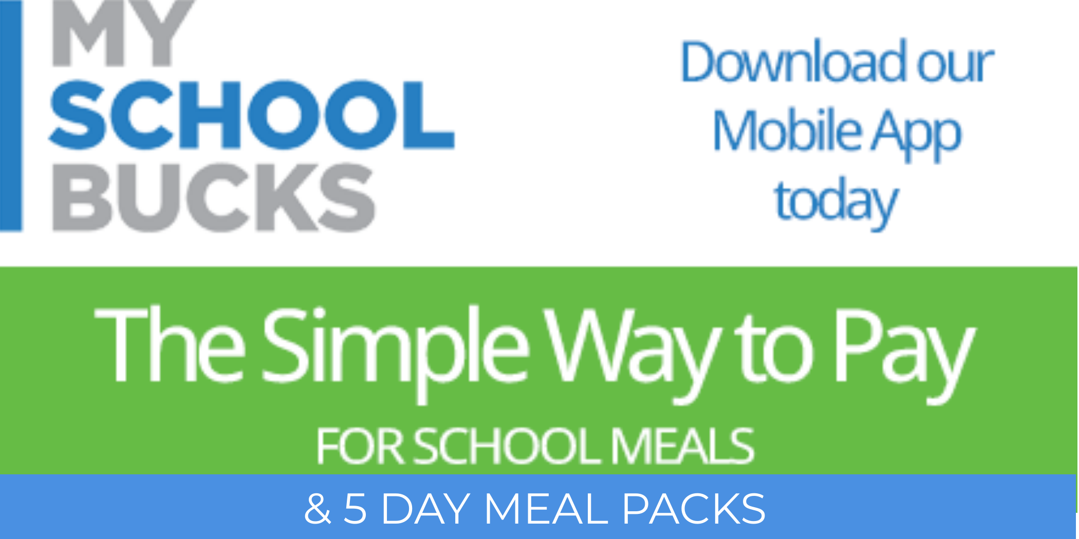 My School Bucks - Download the App For School Meal Paymetns and 5 Day Meal Pack Payments