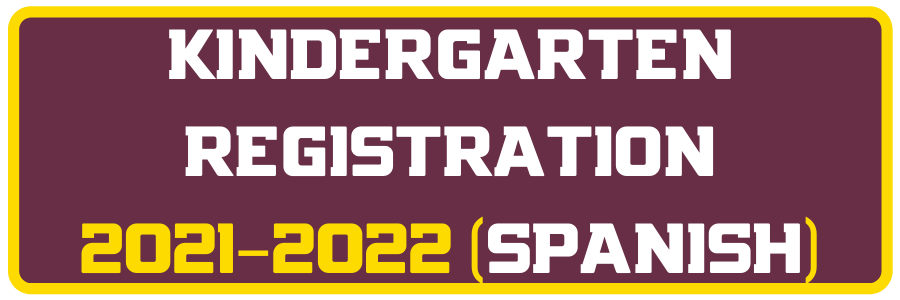 Kindergarten Registration (Spanish) 21-22