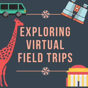 Content_1585010203-virtual_field_trips